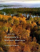 Minnesota's natural heritage : an ecological perspective