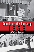 Canada on the doorstep : 1939