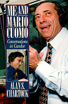 Me and Mario Cuomo : conversations in candor