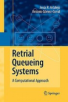Retrial queueing systems : a computational approach