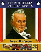 James Buchanan : fifteenth president of the United States