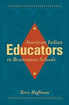American Indian educators in reservation schools