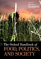 The Oxford Handbook of Food, Politics, and Society cover image