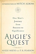 Augie's quest : one man's journey from success to significance