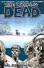The walking dead . Volume 2, Miles behind us
