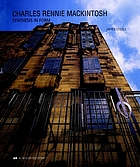 Charles Rennie Mackintosh : synthesis in form