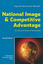 National image & competitive advantage : the theory and practice of place branding