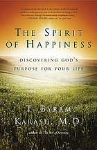 The spirit of happiness : discovering God's purpose for your life