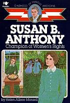 Susan B. Anthony : champion of women's rights