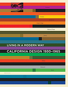 California design, 1930-1965 : living in a modern way