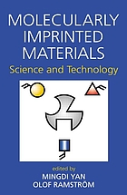 Molecularly imprinted materials : science and technology