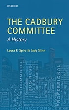 The Cadbury Committee : a history