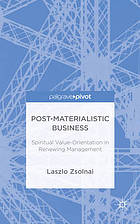 Post-materialist business : spiritual value-orientation in renewing management