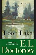 Loon Lake : a novel