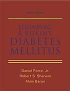 Ellenberg and Rifkin's diabetes mellitus : theory and practice.
