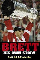 Brett : his own story