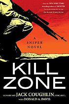 Kill zone : a sniper novel