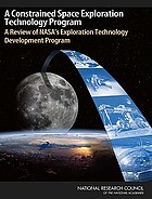 A constrained space exploration technology program : a review of NASA's exploration technology development program