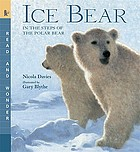 Ice bear : in the steps of the polar bear