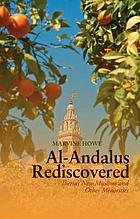 Al-Andalus rediscovered : Iberia's new Muslims