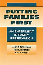 Putting families first : an experiment in family preservation