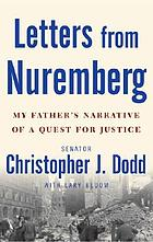 Letters from Nuremberg my father's narrative of a quest for justice