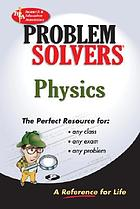 The Physics problem solver : a complete solution guide to any textbook