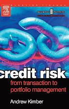 Credit risk : from transaction to portfolio management