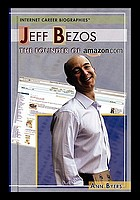 Jeff Bezos : the founder of Amazon.com
