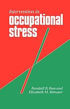 Intervention in occupational stress : a handbook of counselling for stress at work