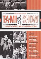 T.A.M.I. show : teenage awards music international