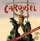 Rodgers and Hammerstein's Carousel : 1994 Broadway cast recording