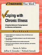 Coping with chronic illness : a cognitive-behavioral therapy approach for adherence and depression workbook