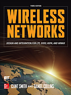 Wireless networks : design and integration for LTE, EVDO, HSPA, and WiMAX