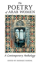 The poetry of Arab women : a contemporary anthology