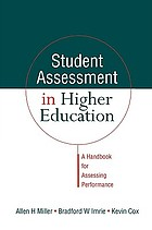 Student assessment in higher education : a handbook for assessing performance