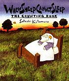 When sheep cannot sleep : the counting book