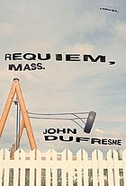 Requiem, Mass. : a novel