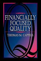 Financially focused quality