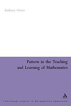 Pattern in the teaching and learning of mathematics