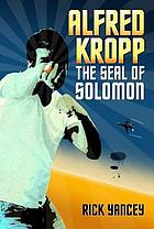 The seal of Solomon : an Alfred Kropp adventure