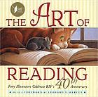 The art of reading : reading is fundamental : forty illustrators celebrate RIF's 40th anniversary