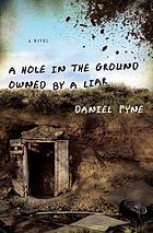 A Hole in the Ground Owned by a Liar.
