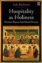 Hospitality as holiness : Christian witness amid moral diversity