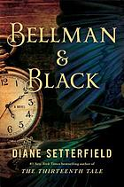 Bellman & Black : a ghost story