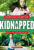 Kidnapped. Book 1, The abduction