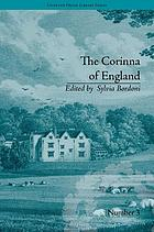 The Corinna of England, or a Heroine in the Shade ; A Modern Romance : by E M Foster