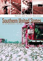 Southern United States : an environmental history