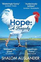 Hope : a tragedy
