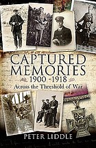 Captured memories : across the threshold of war